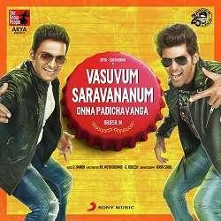 Vasuvum Saravananum Onna Padichavanga Songs Tamil