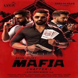 Arun Vijay Mafia Movie Songs
