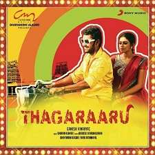 Thagaraaru Songs
