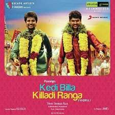 Kedi Billa Killadi Ranga Songs