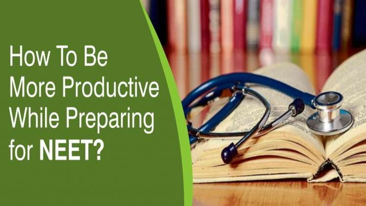 how to be more productive while preparing for neet1 1024x422 1