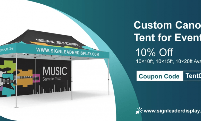 Best Custom Canopy Tent by Signleader Display