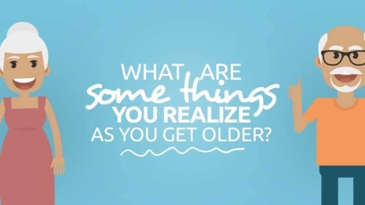 The Things You Need as You Get Older