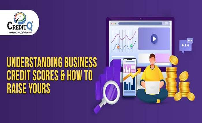 Understanding Business Credit Scores and How to Raise Your