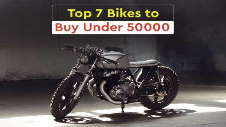 Top 7 Bikes to Buy Under 50000 15 Sep 2021